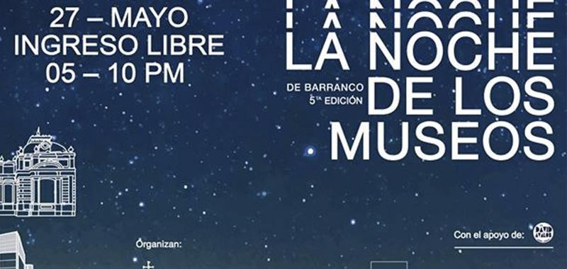 El horario nocturno para el arte, la Noche de los Museos en Barranco